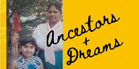 Ancestors + Dreams : Indo-Caribbean Representation tickets