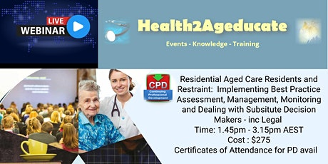Residential Aged Care Residents and Restraint: Legal tickets
