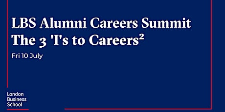 Alumni Careers Summit: The 3 'I's to Careers² tickets