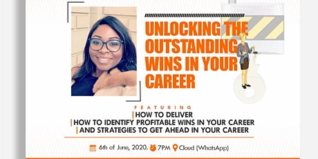 Unlocking the Outstanding Wins in your Career tickets