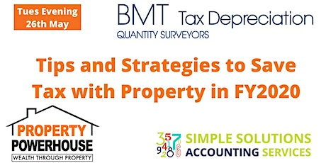 """""""Tips and Strategies to Save Tax with Property in FY2020"""" tickets"""