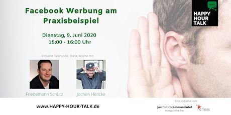 HAPPY HOUR TALK - Facebook Werbung am Praxisbeispiel Tickets