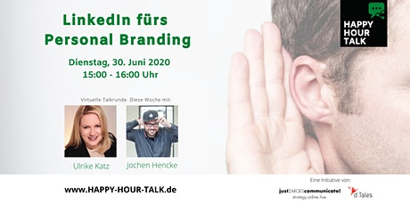 HAPPY HOUR TALK - LinkedIn fürs Personal Branding Tickets