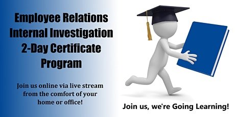 Employee Relations Internal Investigation 2-Day Certificate Program tickets