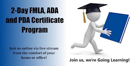 2-Day FMLA, ADA and PDA Certificate Program (Starts 9-28-2020) tickets