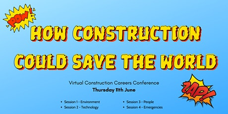 How Construction Could Save the World - Construction Careers Conference tickets