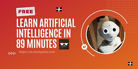 FREE Course : Learn Artificial Intelligence in 89 Minutes