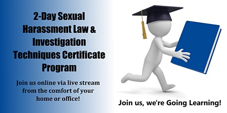 2-Day Sexual Harassment Law & Investigation Techniques Certificate Program tickets