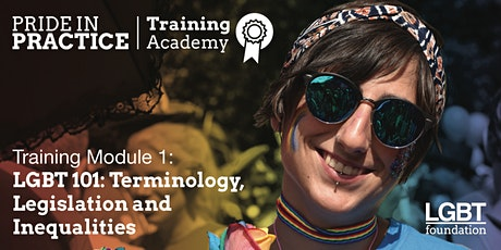 Pride in Practice Training Academy: LGBT 101: Module 1 tickets