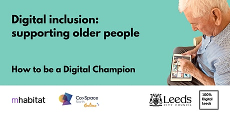Digital inclusion: supporting older people tickets