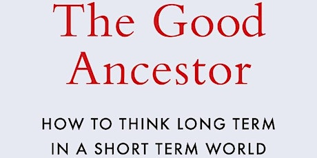 How to Be a Good Ancestor tickets