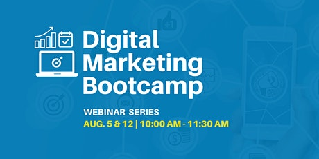 Digital Marketing Bootcamp - 2-Part Webinar Series tickets