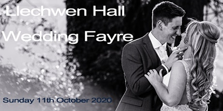 Llechwen Hall Hotel Wedding Fayre  - Sun 11th October 2020 tickets