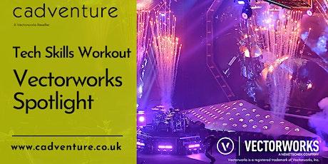 Vectorworks Spotlight - Tech Skills Online Workout tickets