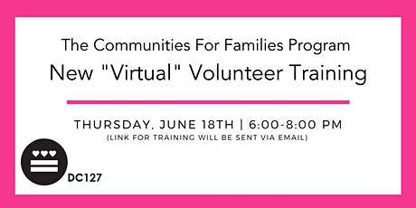 Communities for Families Virtual Volunteer Training - June 2020 tickets