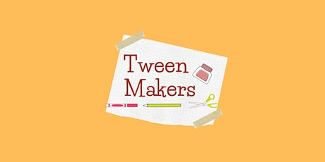 Tween Maker tickets