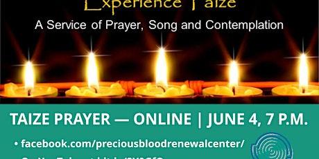 Taizé Prayer Service Online tickets
