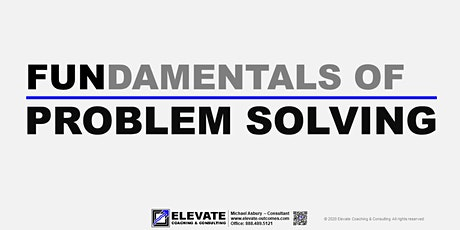 Fundamentals of Problem Solving -- Live Online Training tickets