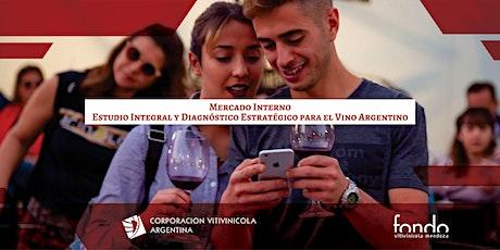 """""""Estudio Integral y Diagnóstico Estratégico para el Vino Argentino"""" entradas"""
