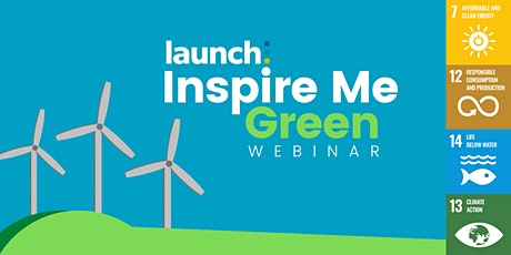 Inspire Me: Green Business Online Speaker Event tickets