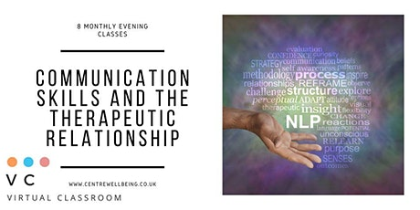 Communication Skills & the Therapeutic Relationship virtual classroom tickets