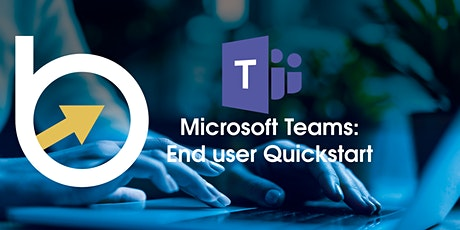 Microsoft Teams: End User Quickstart tickets