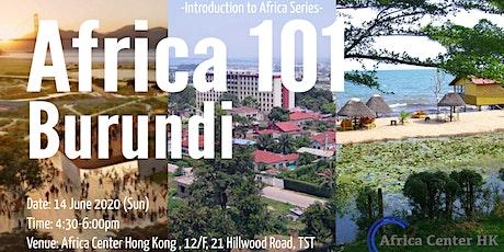 Africa 101 | Burundi tickets