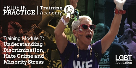 Pride in Practice Training Academy: Understanding discrimination: Module 7 tickets