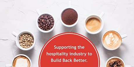 "Hospitality Industry - Let's ""Build Back Better"" Series tickets"
