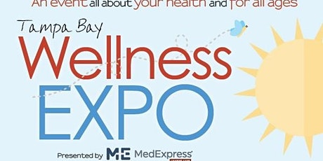 Tampa Bay Wellness Expos - Presented By MedExpress Urgent Care tickets
