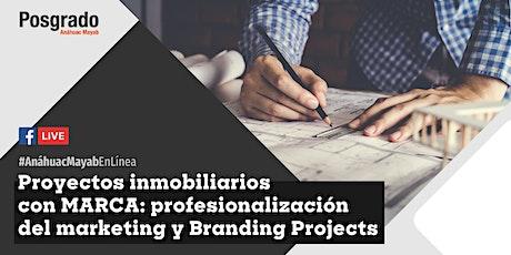 Conferencia en línea: Proyectos inmobiliarios con MARCA: profesionalización del marketing y Branding Projects. entradas