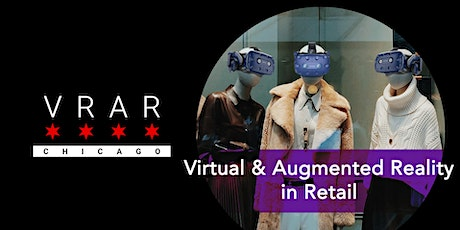 VR/AR Chicago: #TheNextEvolution in Retail tickets