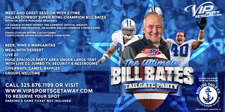 Fun Town RV Presents the Ultimate Bill Bates Tailgate Party-Cowboys&GIANTS tickets