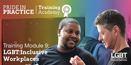 Pride in Practice Training Academy: LGBT inclusive workplaces: Module 9 Tickets