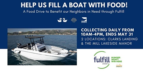 May 1 - May 31: Help us Fill a Boat with Food for Fulfill tickets