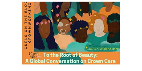 Curls on the Block x Crownworkshop: To the Roots of Beauty tickets