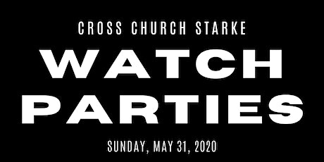 "Cross Church Starke: Watch Party at ""The Barn"" tickets"