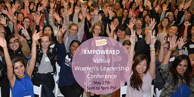 EMPOWERED: Virtual Women's Leadership Conference