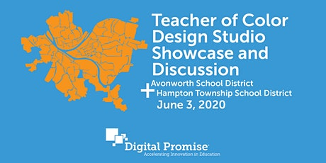 Pittsburgh Area Teacher of Color Design Studio Showcase and Discussion tickets