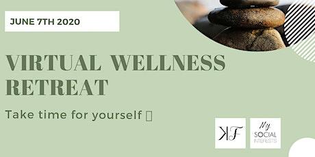 Retraite Virtuelle de bien-être - Virtual Wellness Retreat billets
