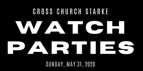 Cross Church Starke: Watch Party at Hampton Lake Location tickets