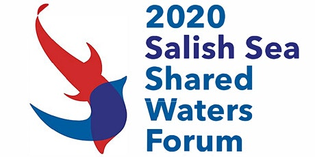 2020 Salish Sea Shared Waters Forum tickets