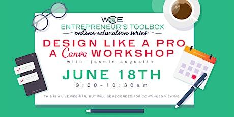 Design Like A Pro ~ A Canva Workshop tickets