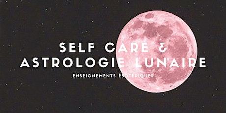 Self Care & Astrologie Lunaire tickets