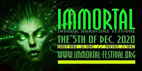 Immortal ''Indoor Hardcore Festival 2020'' tickets