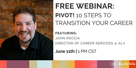 PIVOT! 10 Steps to Transition Your Career tickets