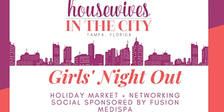Holiday Market + Networking Social sponsored by Fusion Medispa tickets