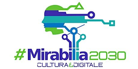 #MIRABILIA2030 - I sistemi di contacttracing digitale biglietti
