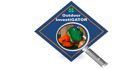 4-H Outdoor InvestiGATOR: Session 2- A Learning Adventure for Young Scientists (webinar) tickets