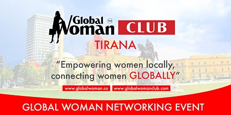 GLOBAL WOMAN CLUB TIRANA ALBANIA: BUSINESS NETWORKING MEETING - JUNE tickets